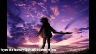 Beyond the Boundary CD 2 - OST 06 World of Snow Kyoukai no Kanata C...