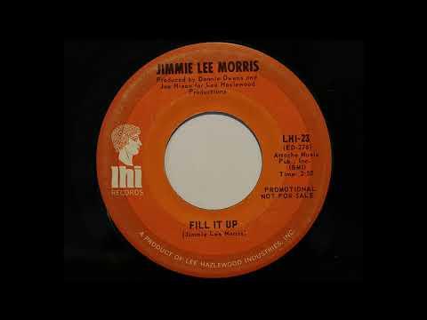Jimmie Lee Morris - Fill It Up (LHI 23)