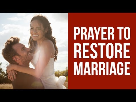 Prayer to Restore my Marriage (Save my Family)  ✅