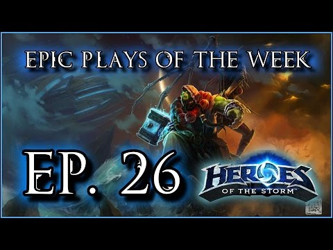 Heroes of the Storm: Epic Plays Of The Week - Episode #26