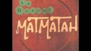 Matmatah - Anter-Ouache