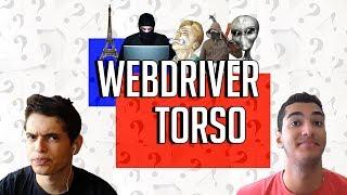 WEBDRIVER TORSO - Você Sabia?