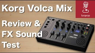 Korg Volca Mix Review and FX sound test