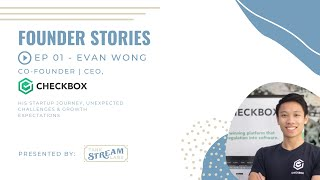 Founder Stories: Evan Wong, Co-Founder & CEO, Checkbox