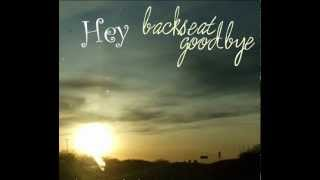 Watch Backseat Goodbye Hey video