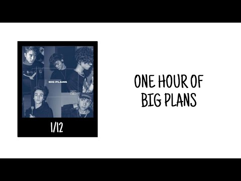 One Hour Big Plans By Why Don't We  - Music Video