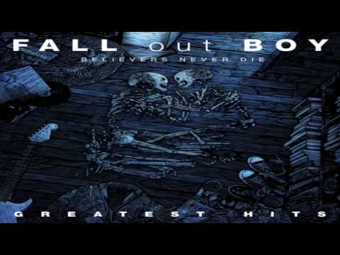 HQ Fall Out Boy  Alpha Dogs + Lyrics  Believers Never Die Album