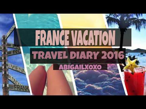 My France Travel Diary 2016