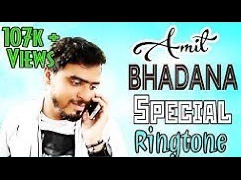 Amit Badana Mobile Ringtone 😊😊😊