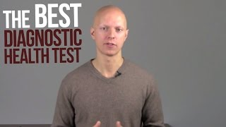 The Best Diagnostic Health Test