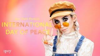 International Peace Day feat. ipsy OS Creator @linabugz | ipsy Open Studios Presents