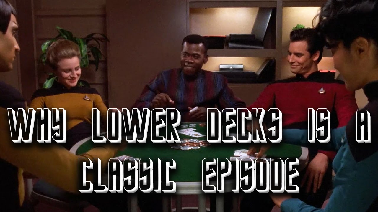 Why Lower Decks Is A Classic Episode