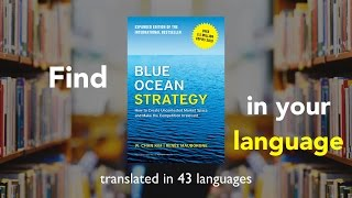 Introducing Blue Ocean Strategy in 43 Languages!