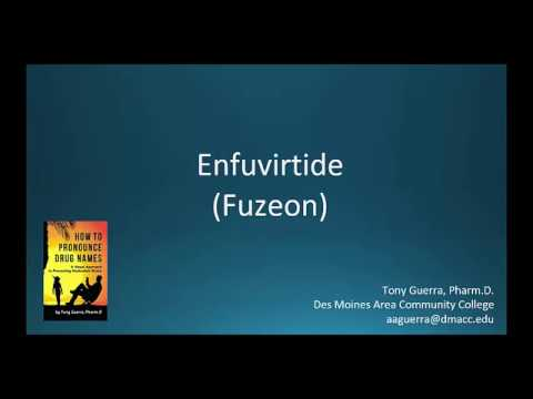 (CC) How to Pronounce enfuvirtide (Fuzeon) Backbuilding Pharmacology