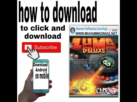How To Download Zuma Deluxe Game Android