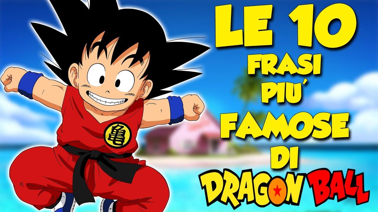 Frasi Belle One Piece.Le 10 Frasi Piu Famose Di Dragon Ball Youtube
