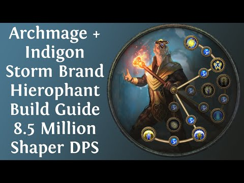 [Path Of Exile 3.10] Archmage + Indigon Storm Brand Hierophant Build Guide - 8.5+ Million Shaper DPS