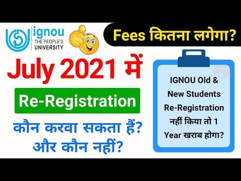 July 2021 में Re-Registration कौन करवा सकता है   IGNOU Re-Registration July 2021   All Students_Fees