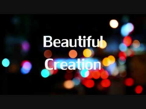 Beautiful Creation - Young Dee