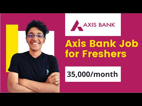 Axis Bank Jobs For Freshers | Axis Bank Recruitment | Private Bank Fresher Jobs