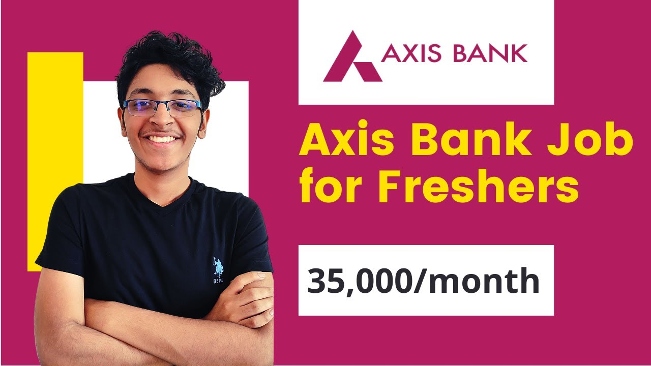 Axis Bank Jobs For Freshers 2020 |  Axis Bank Recruitment 2020  | Private Bank Fresher Jobs
