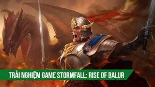 Trải nghiệm Stormfall: Rise of Balur ( iOS/Android )