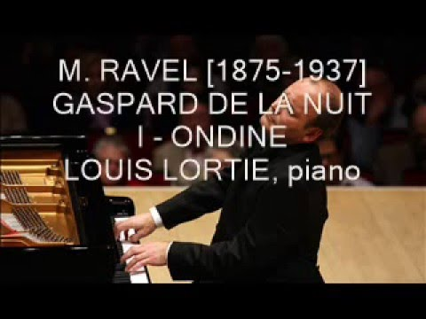 Louis Lortie plays Ravel - Gaspard de la Nuit