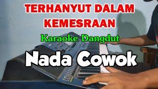 Download TERHANYUT DALAM KEMESRAAN Nada Cowok Karaoke Dangdut Tanpa Vokal