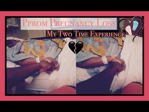 PPROM Pregnancy Loss   My Experiences
