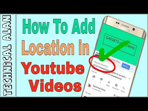 How to add any location in YouTube Videos | Full Explained Hindi/Urdu