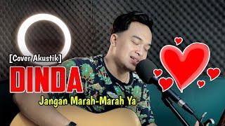 DINDA JANGAN MARAH-MARAH YA 😍   Kugiran Masdo - DINDA [Cover Akustik] By. Soni Egi