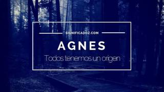 AGNES - Significado del Nombre Agnes ♥