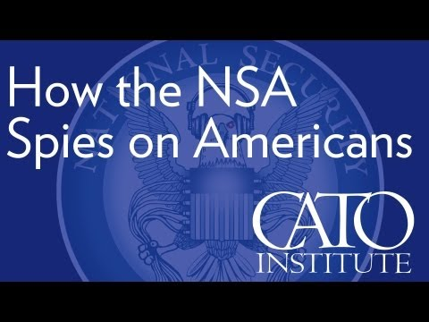 How the NSA Spies on Americans (Jim Harper)