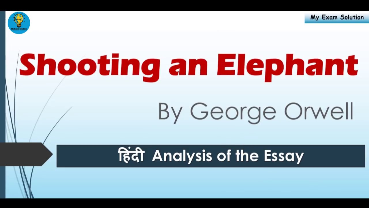 Shooting An Elephant  George Orwell  English Literature  Youtube Shooting An Elephant  George Orwell  English Literature Health Care Reform Essay also Ditch The Business Plan Buy A Lottery Ticket  Essay With Thesis