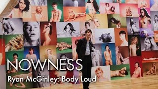 Ryan McGinley's Body Loud