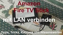 Amazon Fire TV Stick mit LAN verbinden - Ethernet Adapter deutsch Anleitung