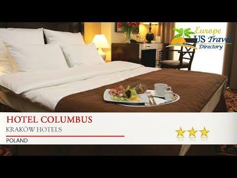 Hotel Columbus - Kraków Hotels, Poland