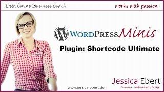 ►  WP Minis #8 - Shortcode Ultimate - Nützliches Plugin für Wordpress - kostenlos!