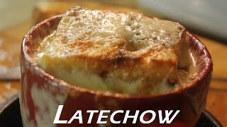 French Onion Soup: Latechow - Episode 68