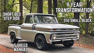1966 Chevy Truck Restoration | The C10 that Started CarsandCameras, 9 Year Transformation!