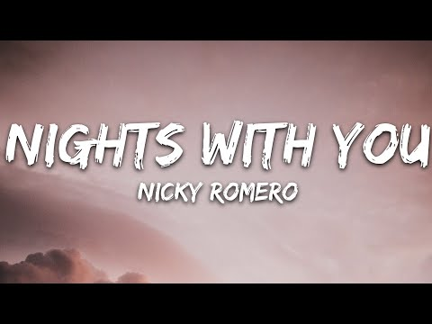 Nicky Romero - Nights With You