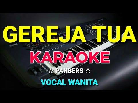 gereja-tua---panbers-  -karaoke,hd-~-vocal-cewek
