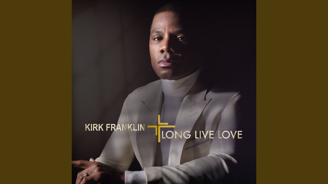 Kirk Franklin's new album Long Live Love: Why atheists and
