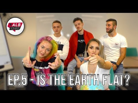 EP.5 - Is The Earth Flat? | ALBCHAT thumbnail