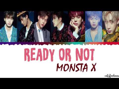 MONSTA X (몬스타엑스) - READY OR NOT Lyrics [Color Coded_Han_Rom_Eng]