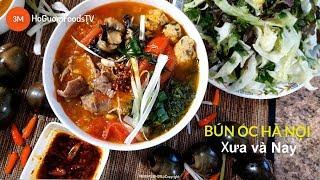 BÚN ỐC HÀ NỘI- Cách nấu món BÚN ỐC HÀ NỘI Xưa và Nay Quá ngon- by Mon ngon Ho Guom