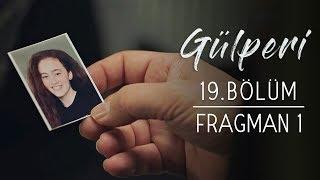 Gülperi | 19.Bölüm - Fragman 1