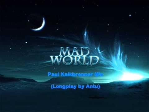 Mad World - Paul Kalkbrenner (Longplay by Antu)