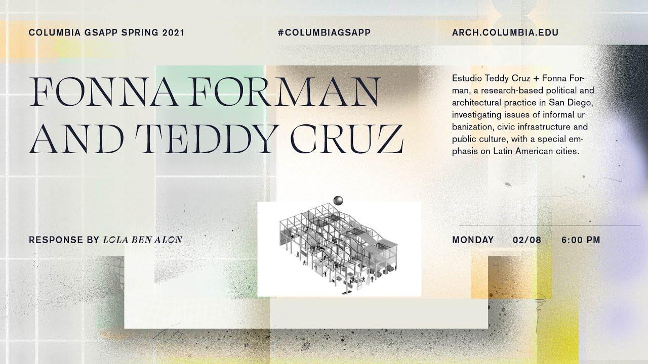 Teddy Cruz and Fonna Forman
