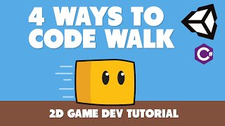 4 Ways To Code 2d Player Movement In Unity  You Should Know These!